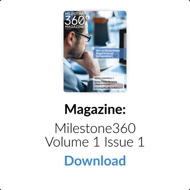 Download Magazine: Milestone360 Volume 1 Issue 1