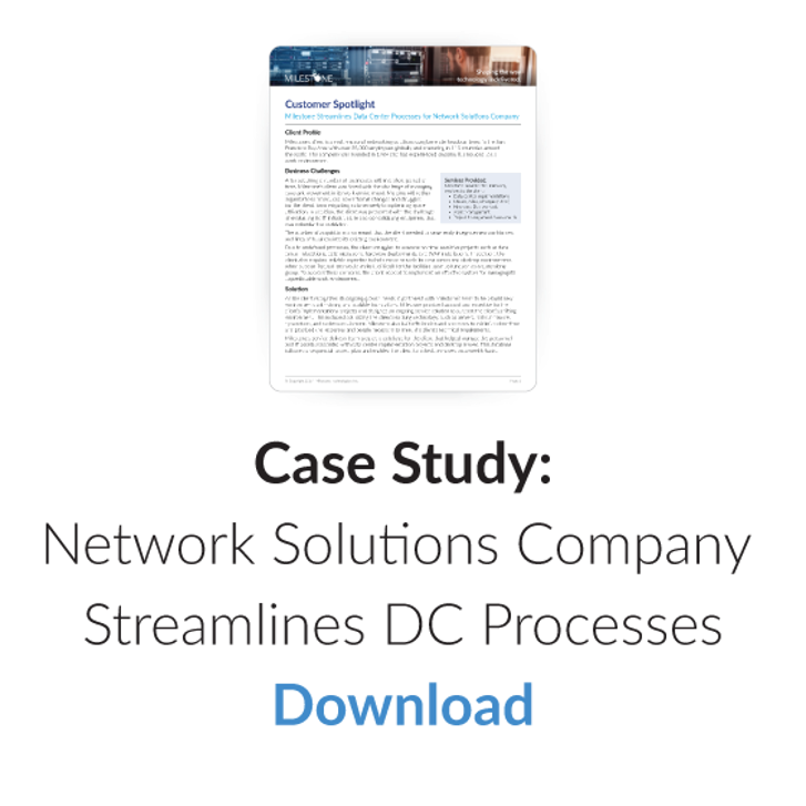 Download Case Study: Network Solutions Company Streamlines DC Processes