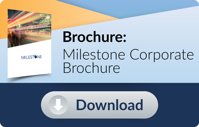 Download Brochure: Milestone Corporate Brochure
