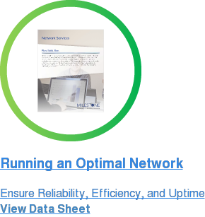Running an Optimal Network Ensure Reliability, Efficiency, and Uptime View Data Sheet