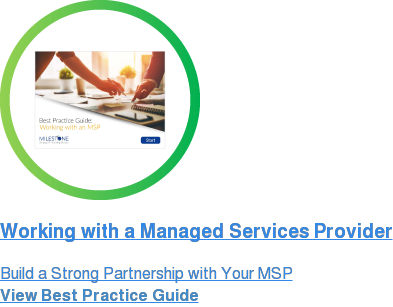 Working with a Managed Services Provider Build a Strong Partnership with Your MSP View Best Practice Guide