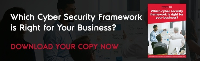 Choosing your Cyber Security Framework