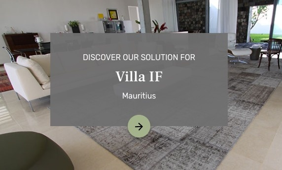 Discover our solution for Villa IF