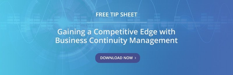 Free Tip Sheet - Gaining a Competitive Edge with Business Continuity Management