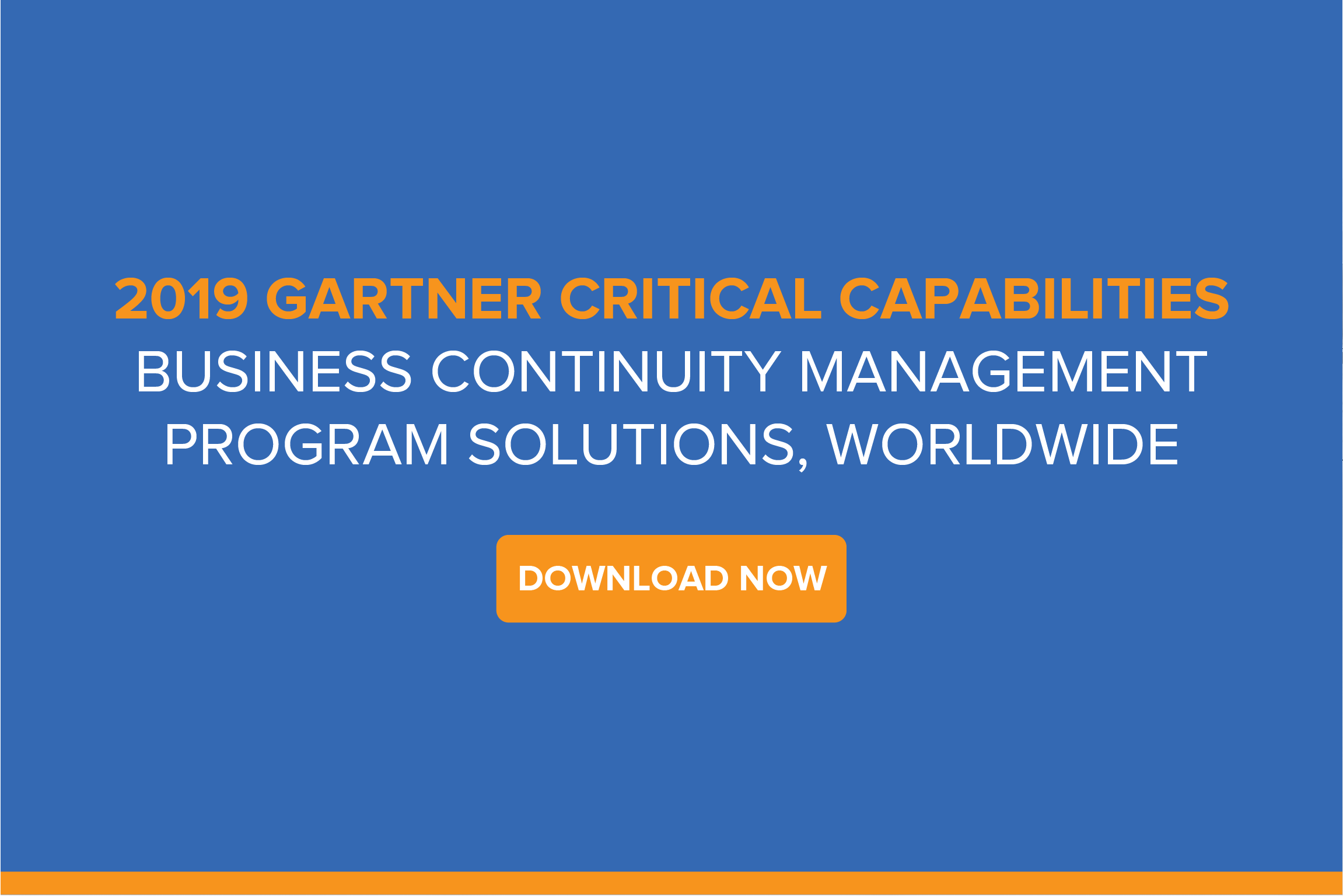 2019 Gartner Critical Capabilities for BCM Program Solutions, Worldwide
