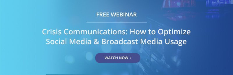 Free Webinar - Crisis Communications: How to Optimize Social Media and Broadcast Media Usage