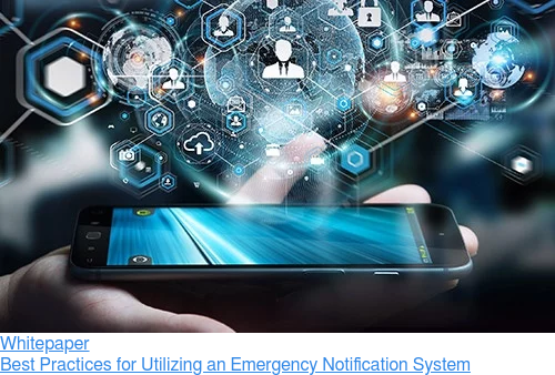 Whitepaper  Best Practices for Utilizing an Emergency Notification System
