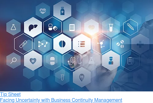 Tip Sheet  Facing Uncertainty with Business Continuity Management