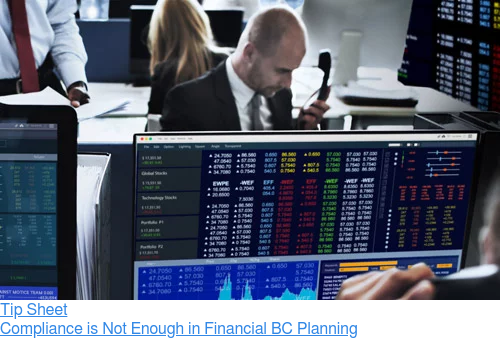 Tip Sheet  Compliance is Not Enough in Financial BC Planning