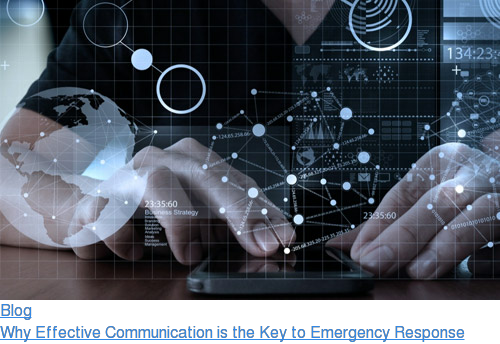 Blog  Why Effective Communication is the Key to Emergency Response