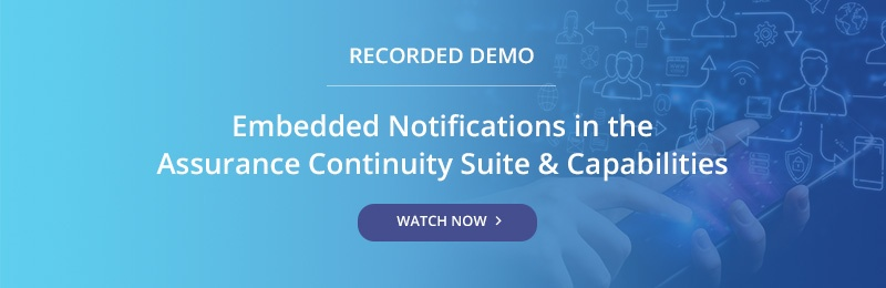 Demo - Embedded Notifications in the Assurance Continuity Suite & Capabilities
