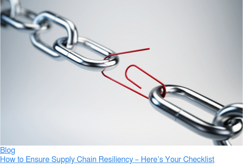 Blog  How to Ensure Supply Chain Resiliency – Here's Your Checklist