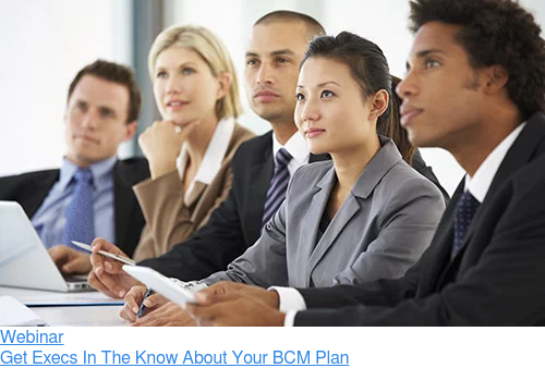 Webinar  Get Execs In The Know About Your BCM Plan