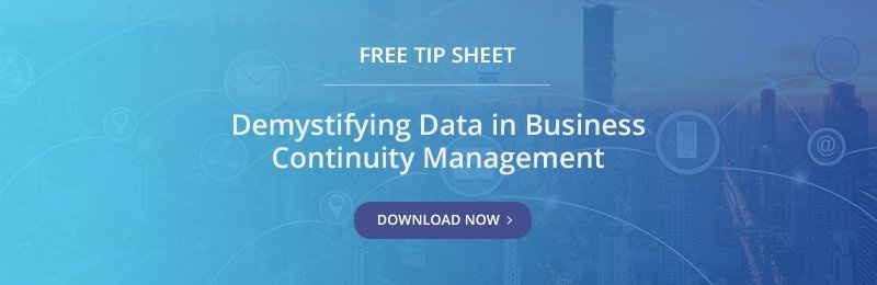 Free Tip Sheet: Demystifying Data in Business Continuity Management