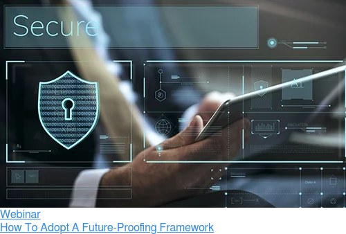 Webinar  How To Adopt A Future-Proofing Framework