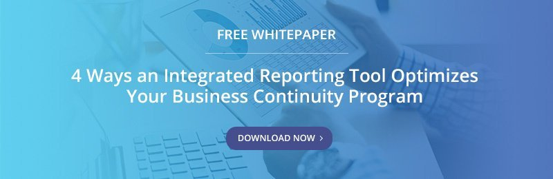 Free Whitepaper - 4 Ways an Integrated Reporting Tool Optimizes Your Business Continuity Program
