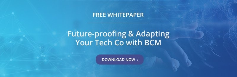 Free Whitepaper - Future-proofing & Adapting Your Tech Co with BCM