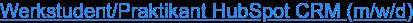 Werkstudent/Praktikant HubSpot CRM (m/w/d)