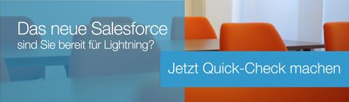 Das neue Salesforce - sind Sie bereit für Lightning? jetzt für den Quick-Check anmelden