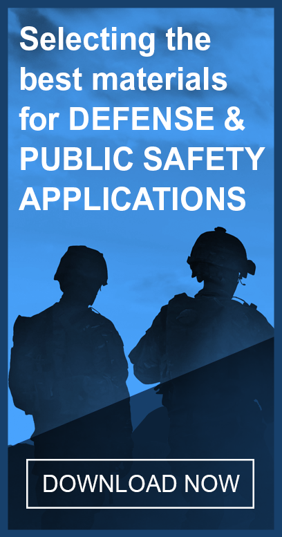 Selecting the best materials for defense & public safety applications