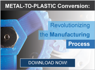 Metal to Plastic Conversion is the Wave of the Future