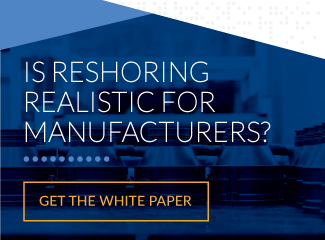 Exploring Reshoring: Insights for Manufacturers
