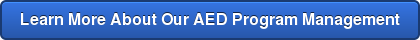 Learn More About Our AED Program Management