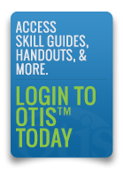 Login to the Online Training and Information Sytstem, OTIS and get your skill guides, handouts, and more.