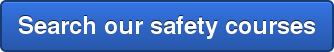 Search our safety courses