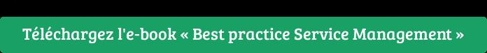 Téléchargez l'e-book « Best practice Service Management »