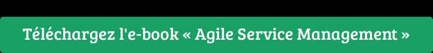 Téléchargez l'e-book « Agile Service Management »