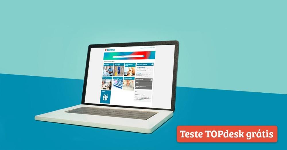 Teste TOPdesk por 30 dias