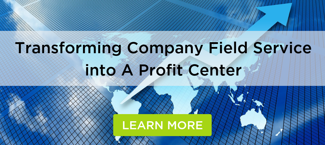 Transforming Field Service Into a Profit Center