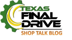 Texas Final Drive Shop Talk Blog