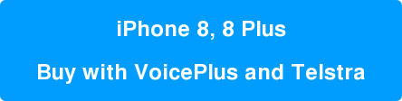 iPhone 8, 8 Plus  Buy with VoicePlus and Telstra