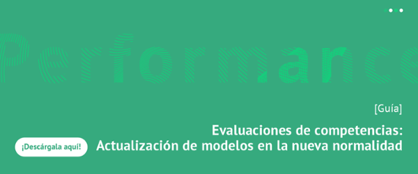 Guía: Evaluaciones de competencias: Actualización de modelos en la nueva normalidad
