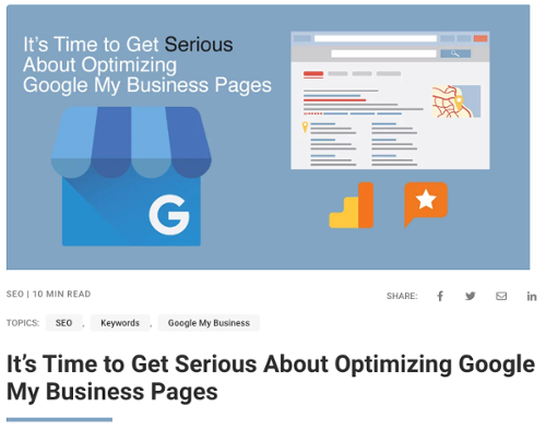 It's Time to Get Serious About Optimizing Google My Business Pages