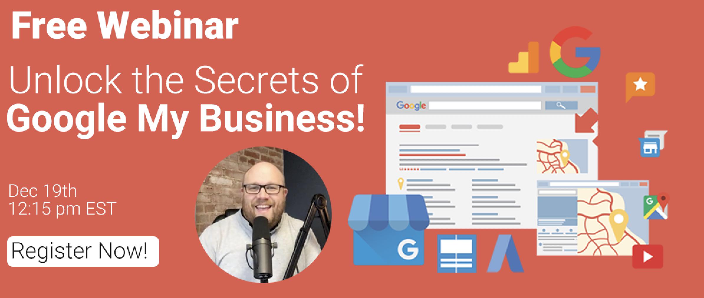 Unlock The Secrets of Google My Business