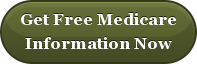 Get Free Medicare Information Now
