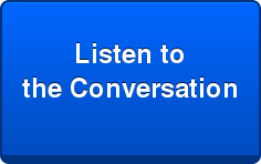 Listen to   the Conversation
