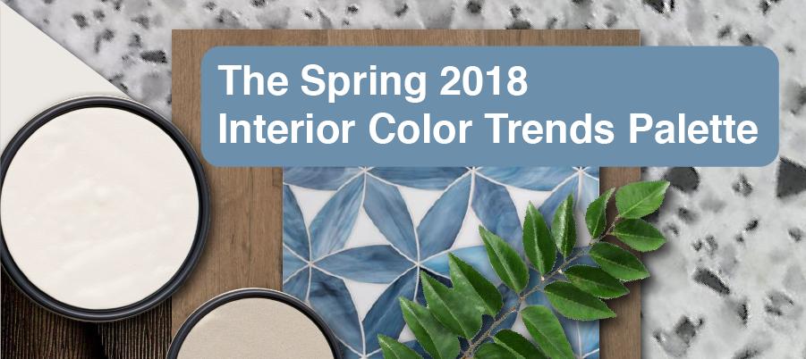 Spring 2018 Interior Color Trends