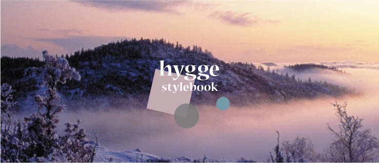 Hygge stylebook download