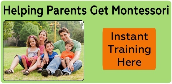 Helping Parents Get Montessori Instant Training