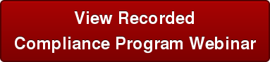 View Recorded Compliance Program Webinar