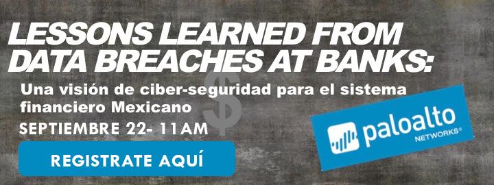 Webcast: Lecciones aprendidas de las brechas de datos en los bancos Septiembre 22 11 AM