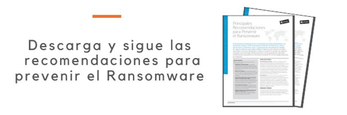 Descarga y sigue las recomendaciones para prevenir el Ransomware