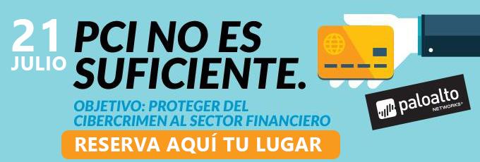 PCI no es suficiente Objetivo: Proteger al sector financiero del ciber crimen