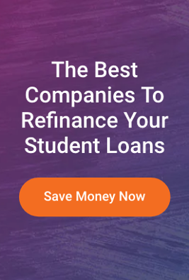 The Best Companies To Refinance Your Student Loans Save Money Now