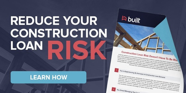 Reduce your construction loan risk