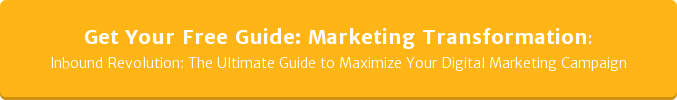 Get Your Free Guide: Marketing Transformation: Inbound Revolution: The Ultimate Guide to Maximize Your Digital Marketing  Campaign